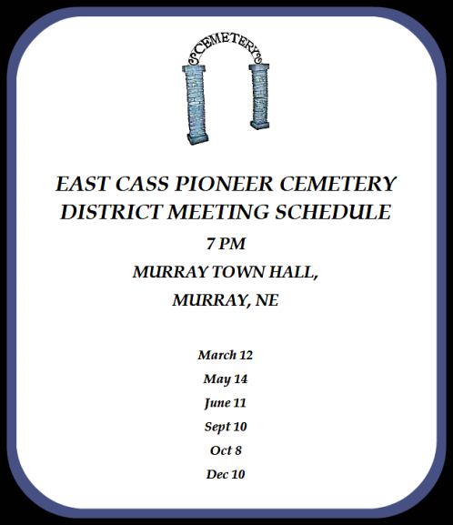 2018 03 07 EAST CASS PIONEERCEMETERY DISTRICT MEETING SCHEDULE